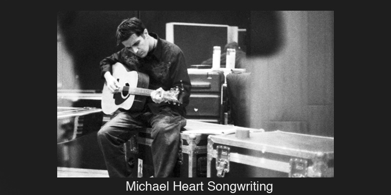 Michael Heart Songwriting